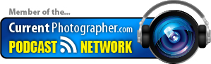 Member of the CurrentPhotographer.com Podcast Network